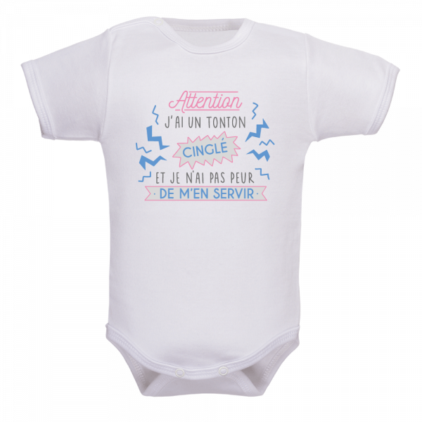 Body bébé tonton cinglé : Bébé ne plaisante pas !