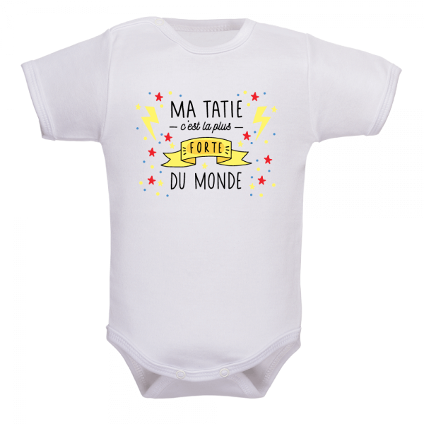 Body bébé tatie plus forte, un cadeau original !