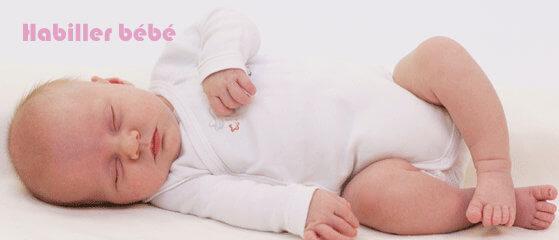 habiller bébé conseils